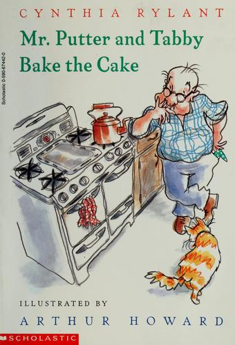 Mr. Putter and Tabby bake the cake by Jean Little