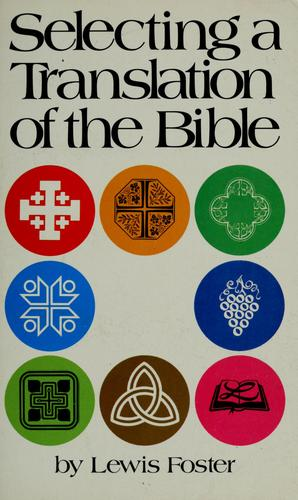 Selecting a translation of the Bible by Lewis Foster