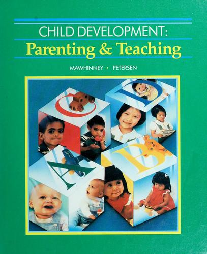 Child development by V. Thomas Mawhinney