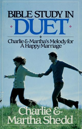 Bible study in duet by Charlie W. Shedd