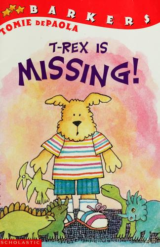 T-Rex Is Missing! (Barkers) by Jean Little