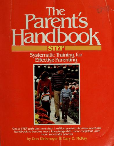 The parent's handbook by Dinkmeyer, Don C.