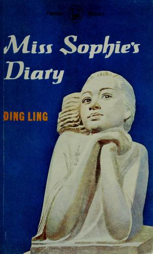 Miss Sophie's diary and other stories by Ding, Ling