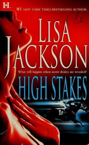 High stakes by Lisa Jackson