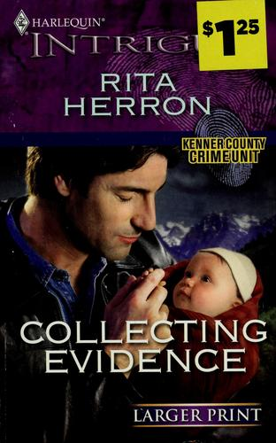Collecting evidence by Rita B. Herron