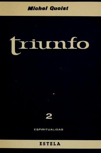 Triunfo by Michel Quoist