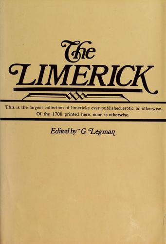 The  Limerick by edited by G. Legman
