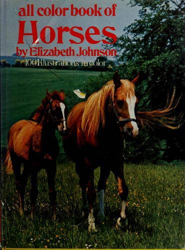 All colour book of horses by Johnson, Elizabeth