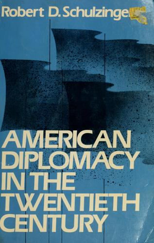 American diplomacy in the twentieth century