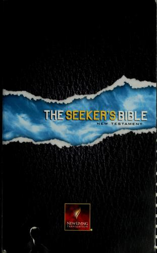 The seeker's Bible by Greg Laurie