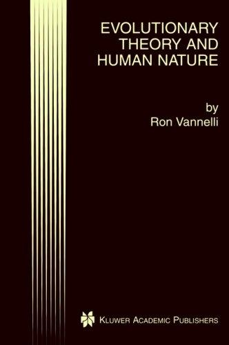 Evolutionary Theory and Human Nature by Ron Vannelli