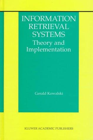 Information retrieval systems by Gerald Kowalski