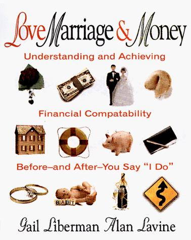 Love, marriage & money by Gail Liberman