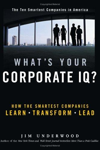 What's your corporate IQ? by Jim Underwood