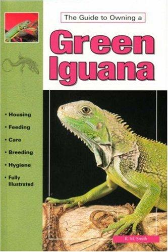 Caring For Green Iguanas by John Coborn