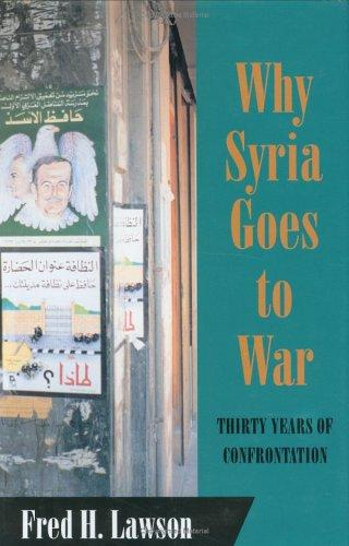 Why Syria goes to war by Fred Haley Lawson
