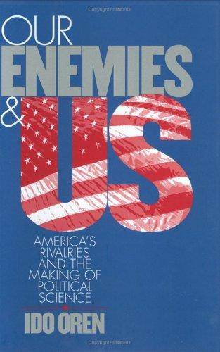 Our enemies and US by Ido Oren