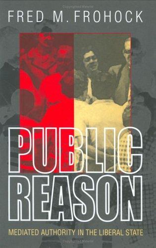 Public Reason by Fred M. Frohock