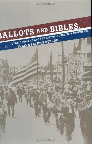 Ballots and Bibles by Evelyn Savidge Sterne