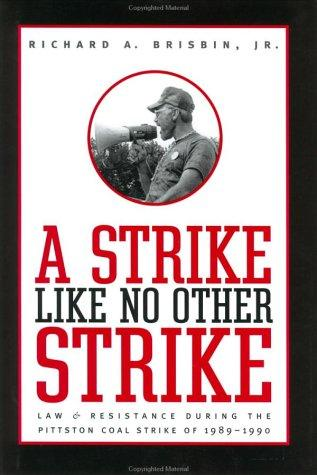 A Strike like No Other Strike by Richard A., Jr. Brisbin