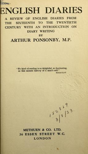 English diaries by Ponsonby, Arthur Ponsonby Baron