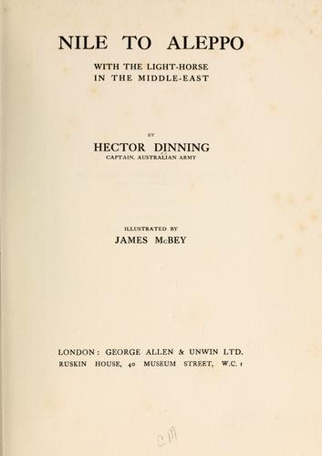 Nile to Aleppo by Hector William Dinning