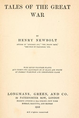 Tales of the great war by Newbolt, Henry John Sir