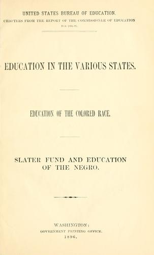 Education in the various states by United States. Office of Education.