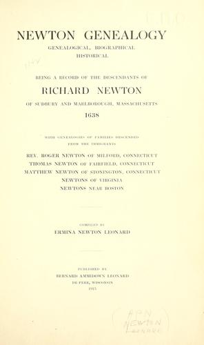Newton genealogy, genealogical, biographical, historical by Ermina Newton Leonard