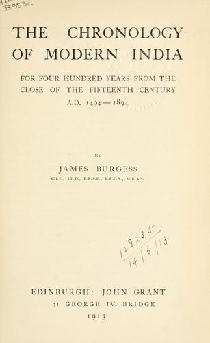 The chronology of Modern India by James Burgess