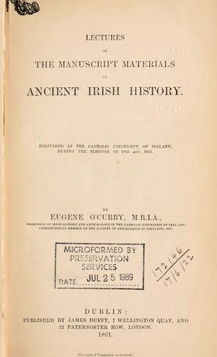 Lectures on the manuscript materials of ancient Irish history by Eugene O'Curry