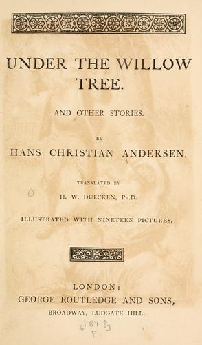 Under the willow tree by Hans Christian Andersen