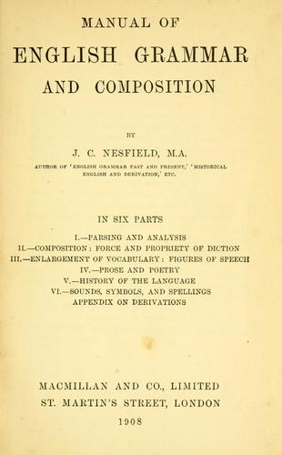 Manual of English grammar and composition by John Collinson Nesfield