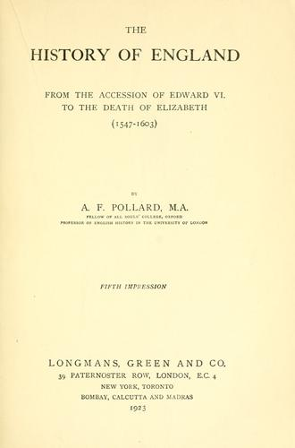 The history of England from the accession of Edward VI. to the death of Elizabeth (1547-1603)