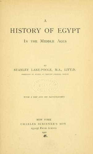 A history of Egypt in the Middle Ages by Stanley Lane-Poole