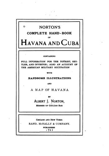 Norton's complete hand-book of Havana and Cuba by Albert James Norton