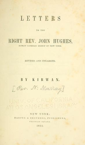 Letters to the Right Rev. John Hughes by Nicholas Murray