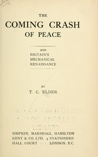 The coming crash of peace and Britain's mechanical renaissance by T. C. Elder