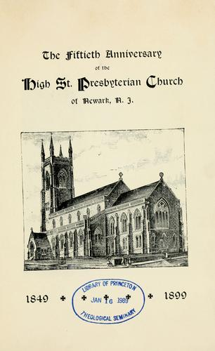 The fiftieth anniversary of the High St. Presbyterian Church of Newark, N.J by High Street Presbyterian Church (Newark, N.J.)