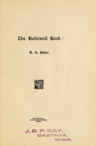 Hallowell Book by Henry Knox Baker