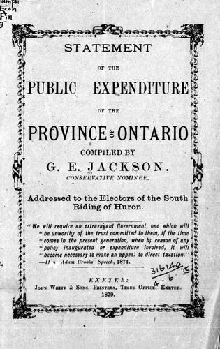 Statement of the public expenditure of the province of Ontario by G. E. Jackson