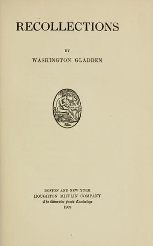 Recollections by Washington Gladden