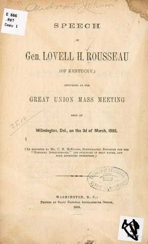 Speech of Gen by Lovell Harrison Rousseau