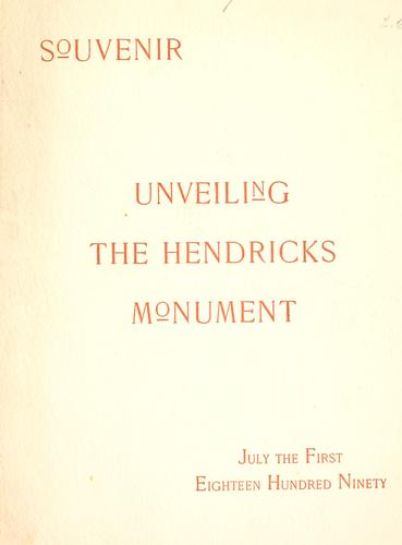 Unveiling the Hendricks monument by Hendricks monument association