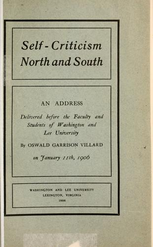 Self-criticism North and South by Villard, Oswald Garrison