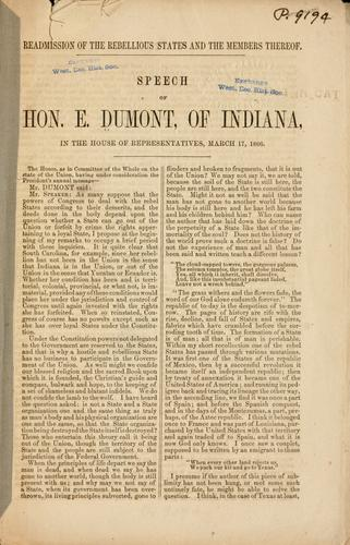Readmission of the rebellious states and the members thereof by Ebenezer Dumont