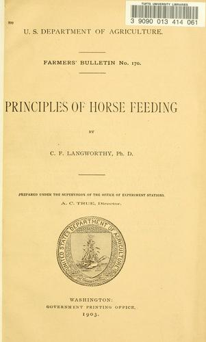 Principles of horse feeding by Langworthy, C. F.