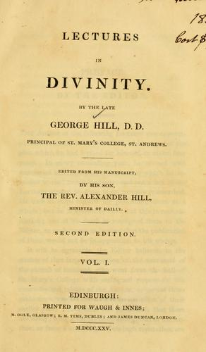 Lectures in divinity by George Hill