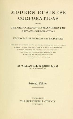 Modern business corporations by William Allen Wood