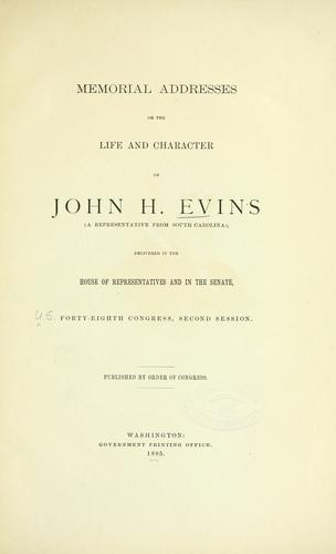 Memorial addresses on the life and character of John H. Evins by U.S. 48th Cong.